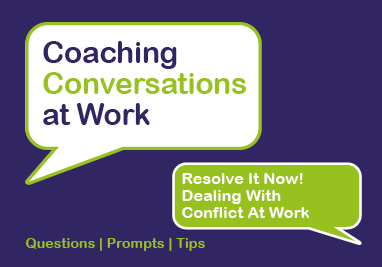 Resolve It Now! Dealing With Conflict at Work
