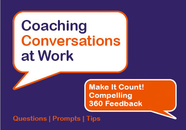 Make It Count! Compelling 360 Feedback