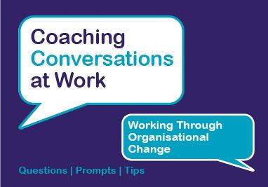 Working Through Organisational Change